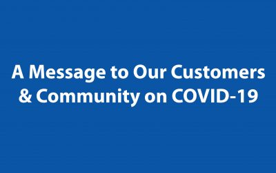 A Message to Our Customers and Community on COVID-19