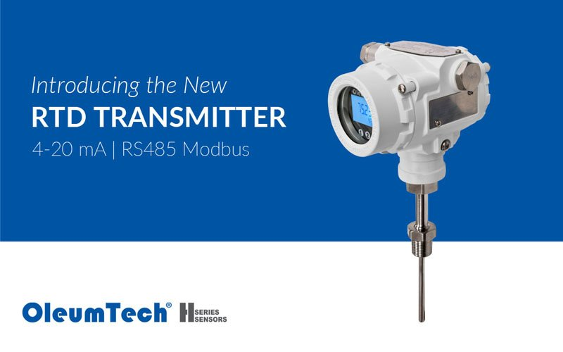 New RTD Transmitter Added to OleumTech® H Series Instrumentation Portfolio