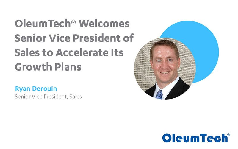 OleumTech® Welcomes Senior Vice President of Sales to Accelerate Its Growth Plans